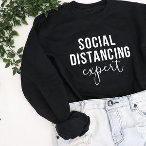 Tops - 'Social Distancing Expert' Sweatshirt